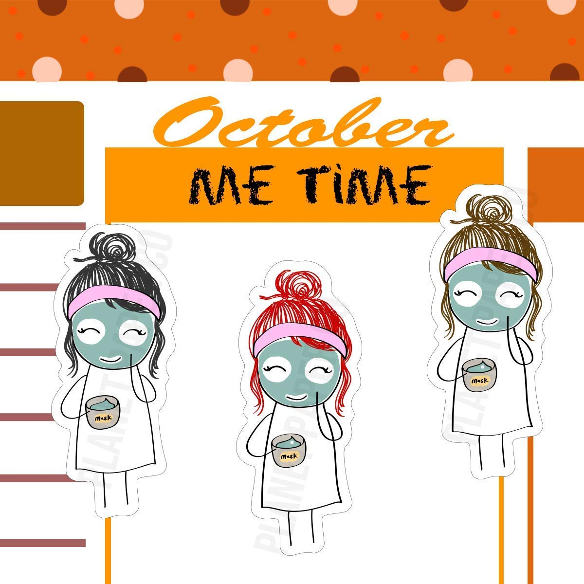 Treat yourself 16//20 Pcs Me time Facial Mask Pamper Yourself Planner Girl Stickers 7 Different Hair Colors