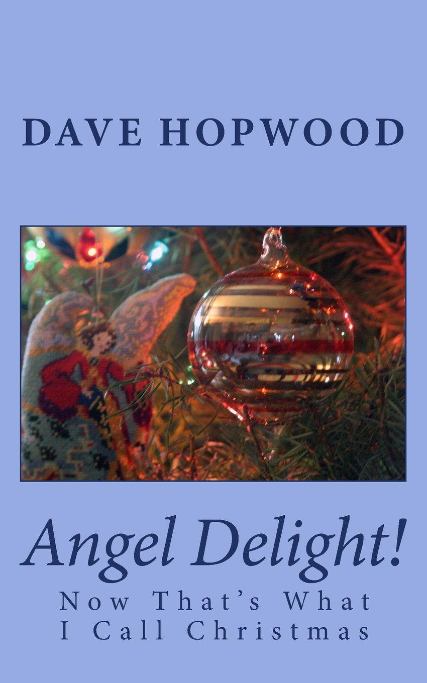 Angel Delight!: Now That\'s What I Call Christmas: Amazon.co.uk: Dave ...