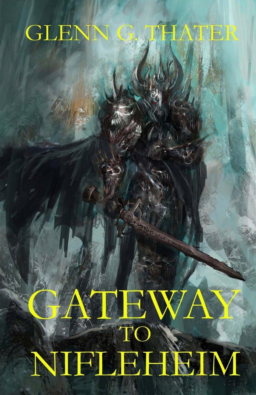 Download Gateway to Nifleheim (Harbinger of Doom) (Volume 1) ebook