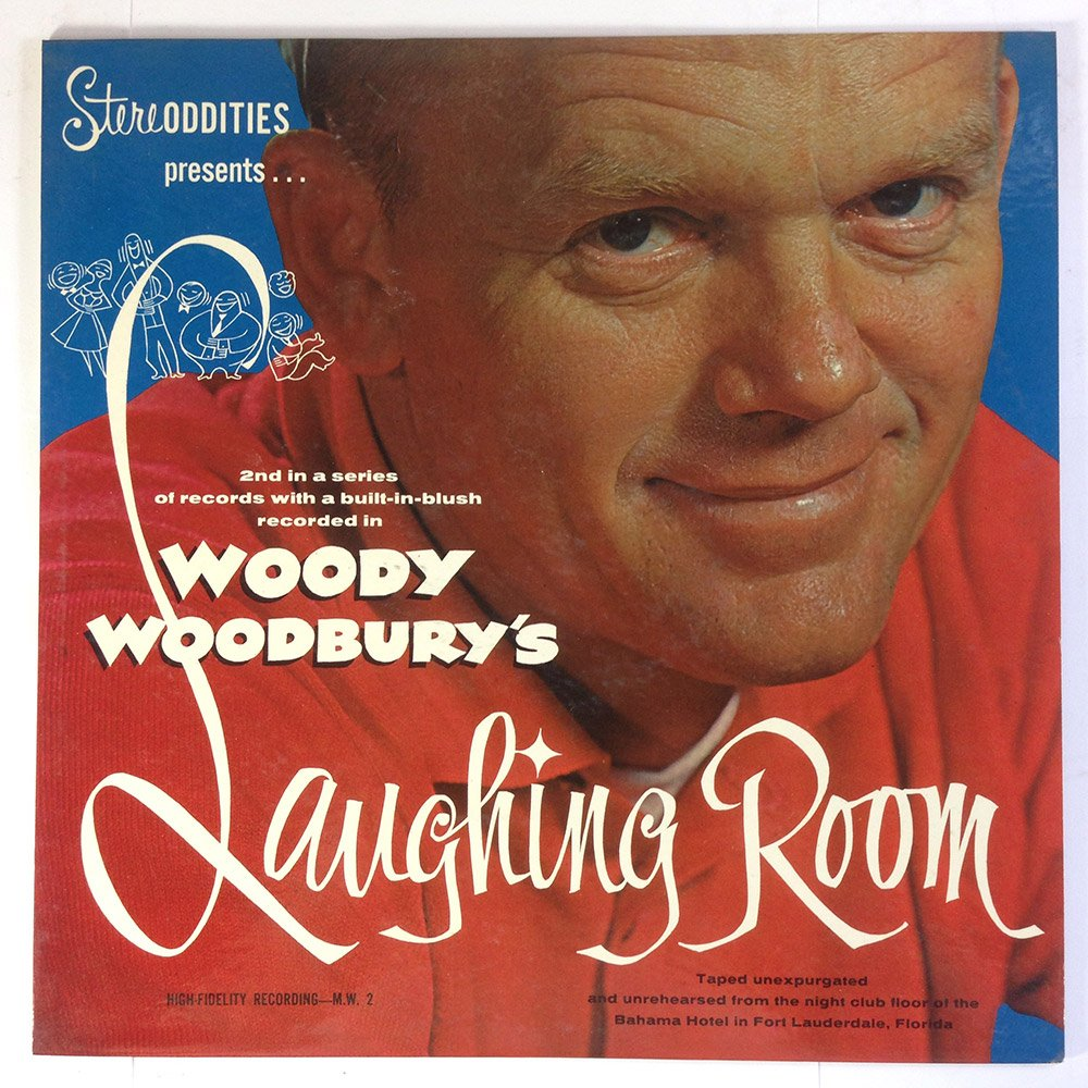 Woody Woodbury's Laughing Room by StereOddities