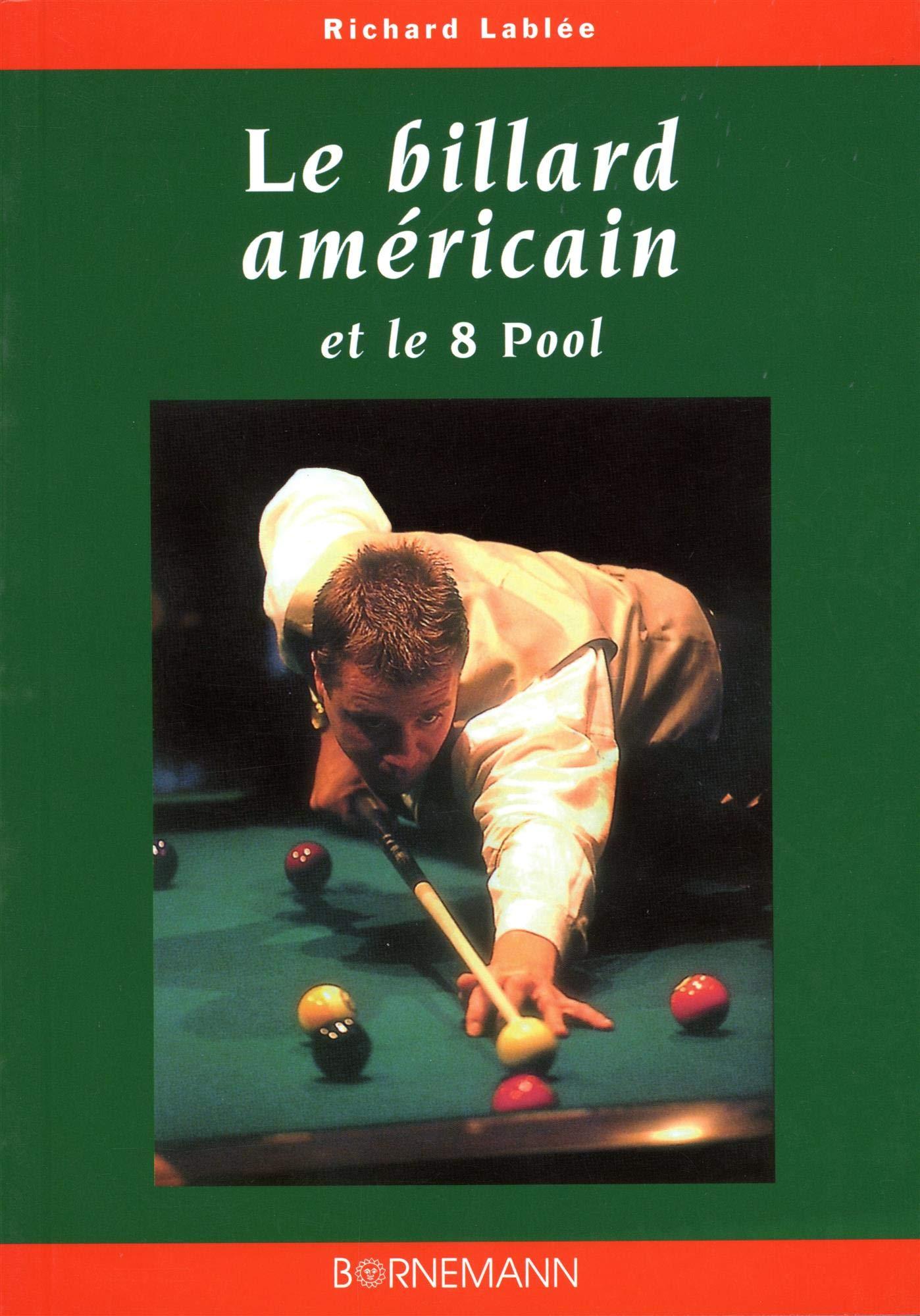 Billard americain et le 8 pool (JEUX): Amazon.es: Lablee, Richard ...