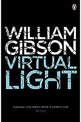 Virtual Light (Bridge) Kindle Edition