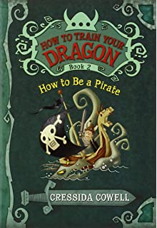 How To Train Your Dragon Be A Pirate