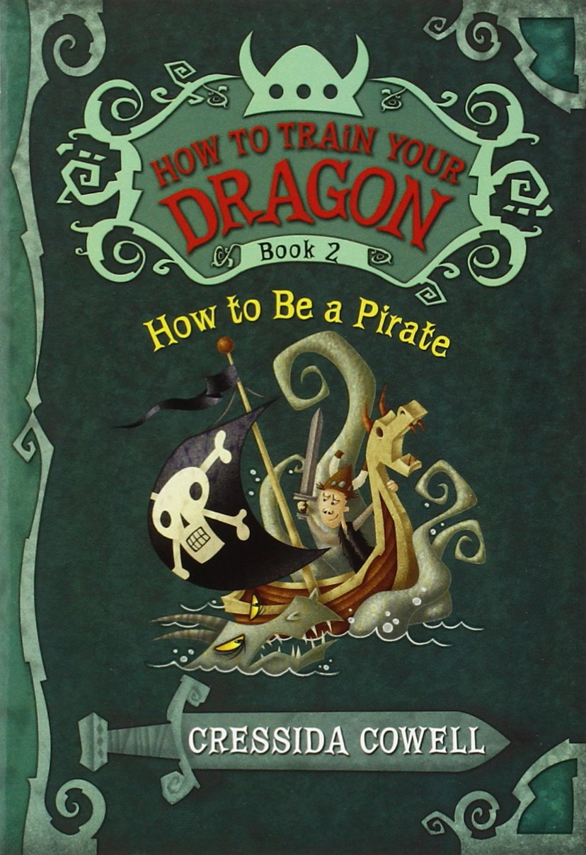 How to train your dragon how to be a pirate cressida cowell how to train your dragon how to be a pirate cressida cowell 9780316085281 amazon books ccuart Image collections