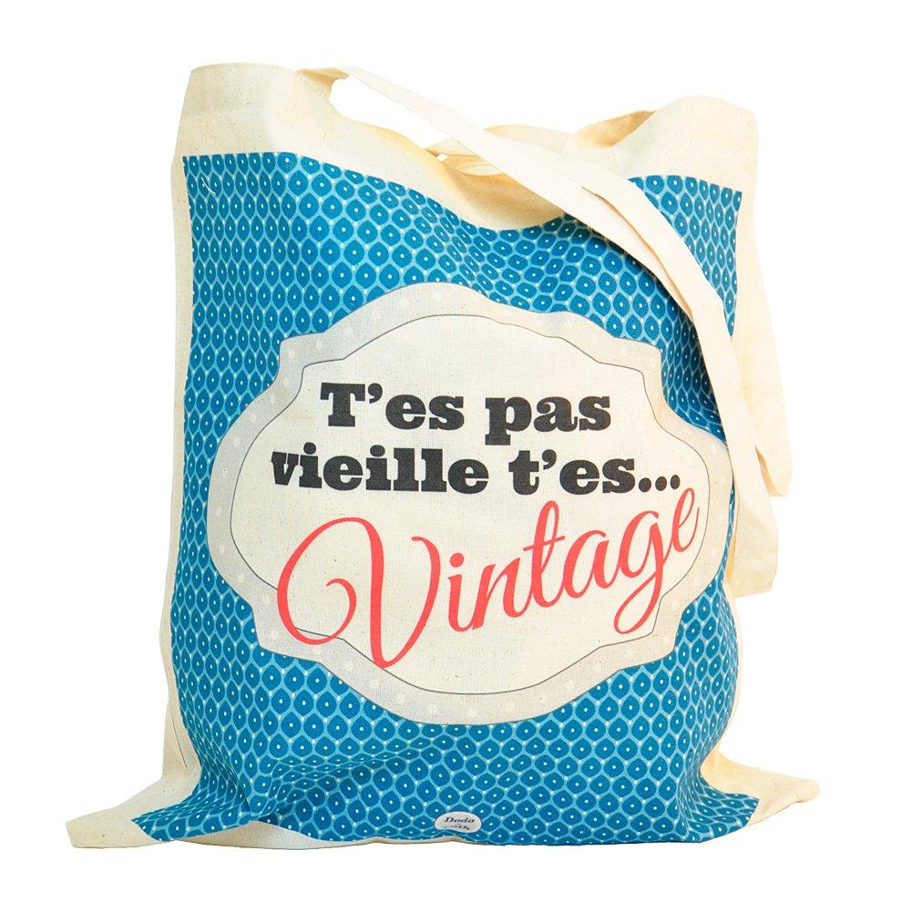 T'es pas vieille...t'es vintage - Tote bag Dodo & Cath