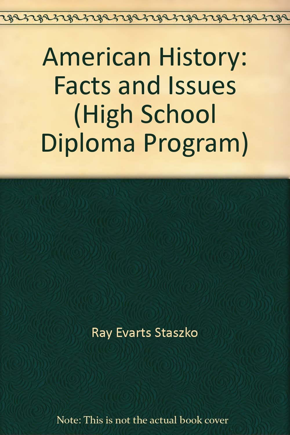 Read Online American History: Facts and Issues (High School Diploma Program) pdf epub