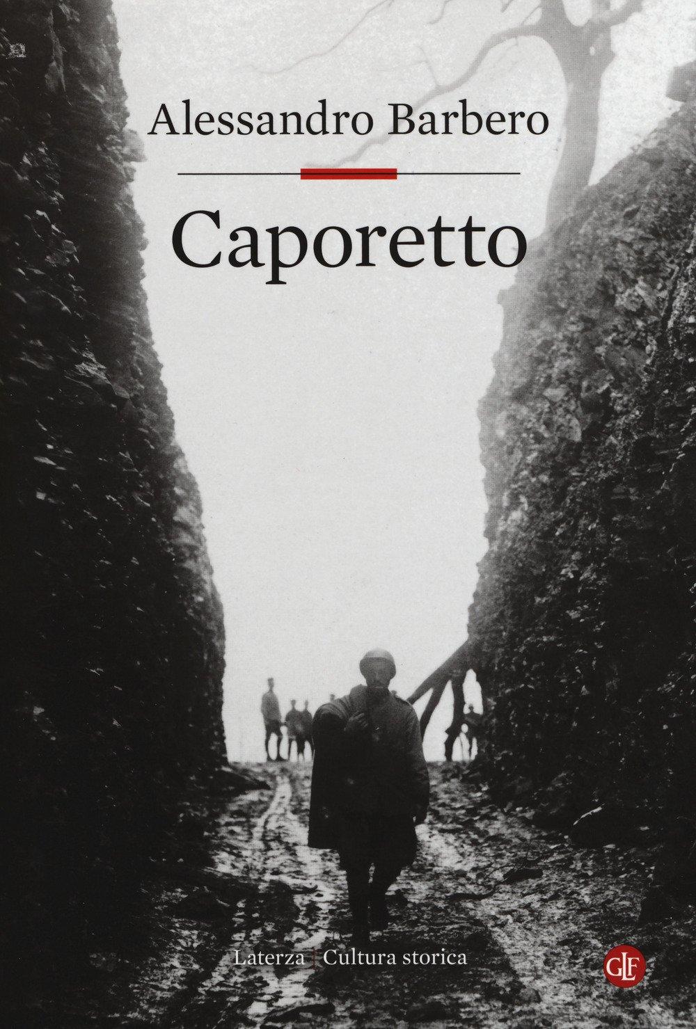 Libri di alessandro barbero - caporetto (copertina rigida) 8858129806