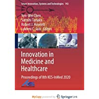 Innovation in Medicine and Healthcare: Proceedings of 8th KES-InMed 2020