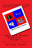 Sybrina's Phrase Thesaurus - Volume 2 - Moving Parts - Part 2 (Sybrina's Phrase Theasaurus) (English Edition)