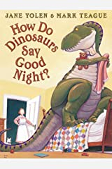 How Do Dinosaurs Say Good Night? Hardcover