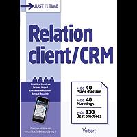 Relation client / CRM: + de 40 plans d'action + de 40 plannings + de 130 best practices