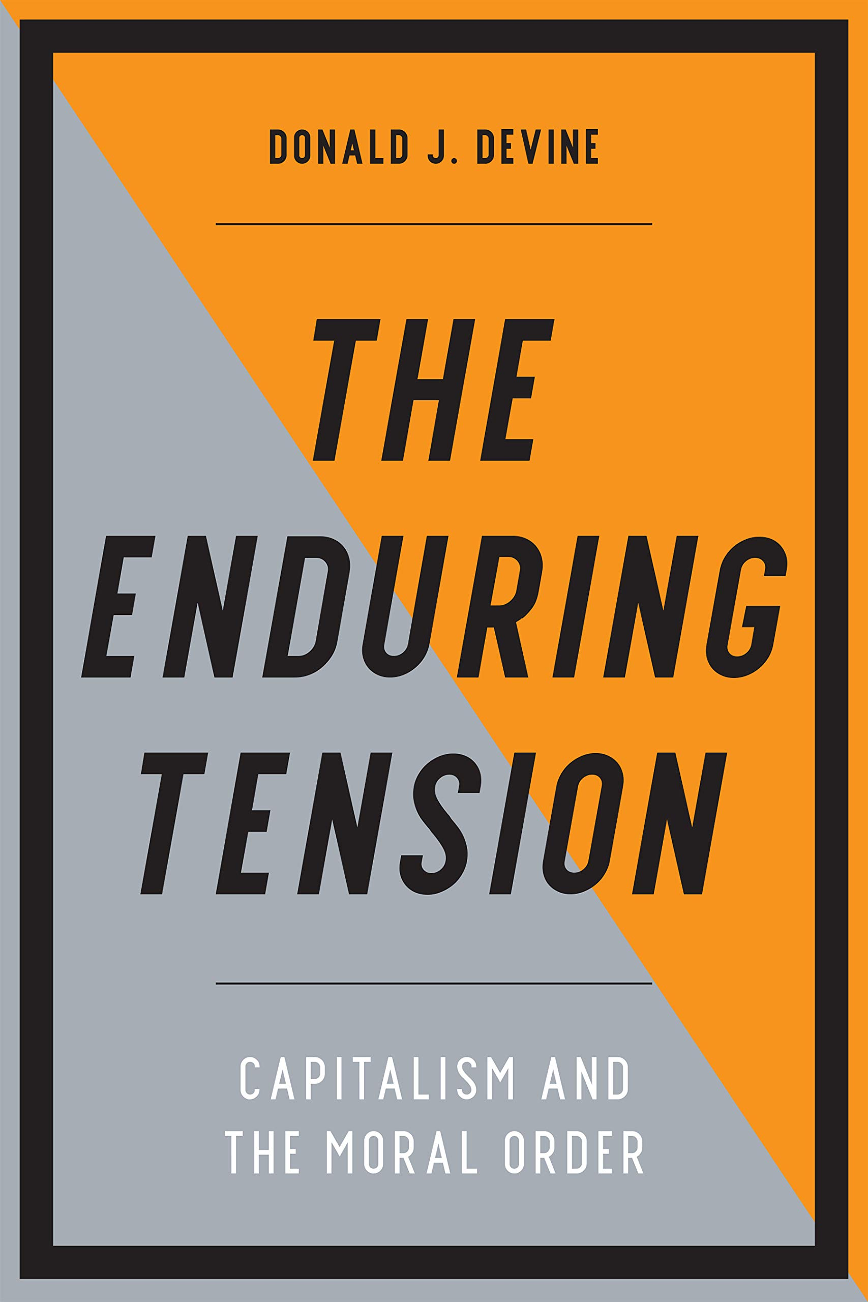 Enduring Tension: Capitalism and the Moral Order: Amazon.es ...