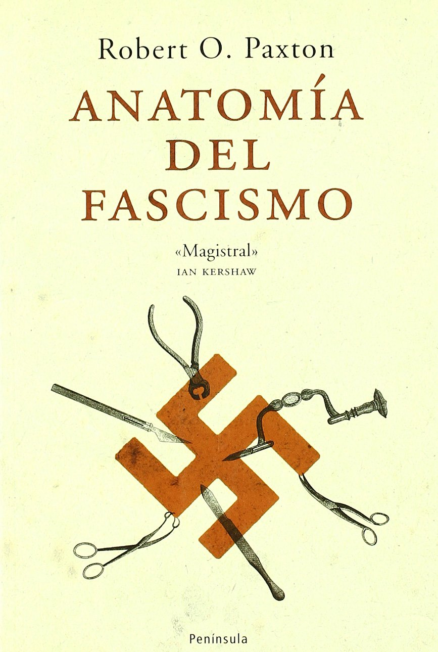 Anatomia Del Fascismo Anatomy Of Fascism Atalaya Spanish Edition