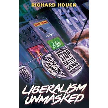 Liberalism Unmasked