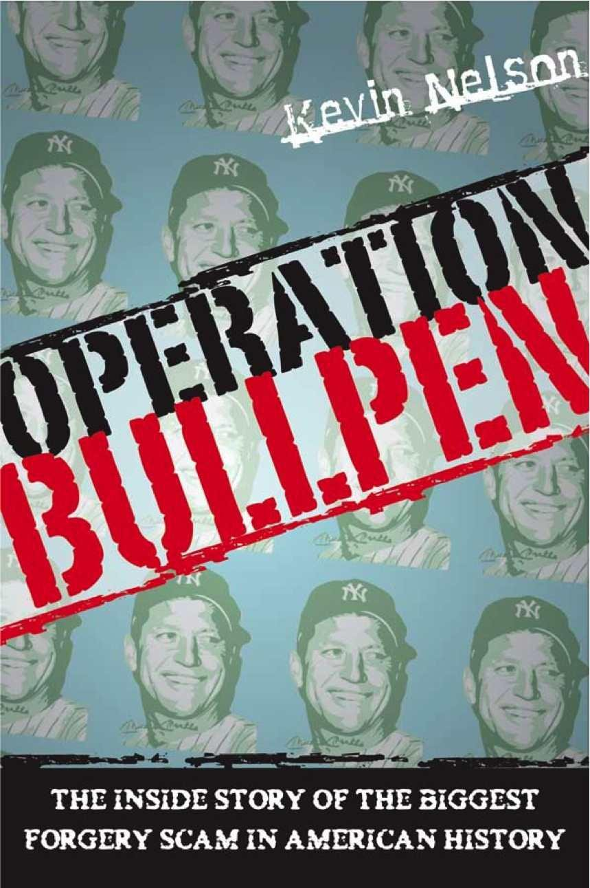 Operation Bullpen: The Inside Story of the Biggest Forgery Scam in American History (English Edition)