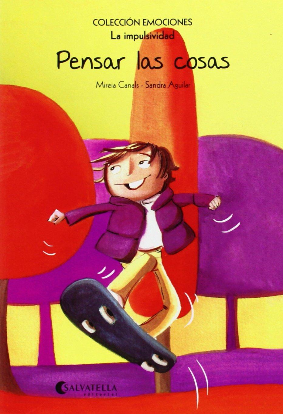 PENSAR LAS COSAS.(IMPULSIVIDAD).(EMOCIONES) (Spanish) Paperback – October 8, 2014
