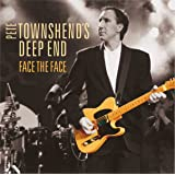 Pete Townshend's Deep End - Face the Face [+ CD Audio]
