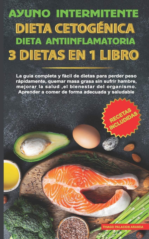 Ayuno intermitente-Dieta Cetogénica-Dieta Antiinflamatoria-3 ...