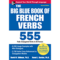 The Big Blue Book of French Verbs, Second Edition (English Edition)