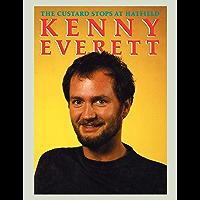 Kenny Everett: The Custard Stops at Hatfield
