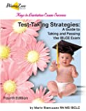 Test-Taking Strategies: A Guide to Taking and Passing the Iblce Exam, Fourth Edition