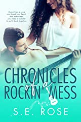 Chronicles of a Rockin' Mess Kindle Edition