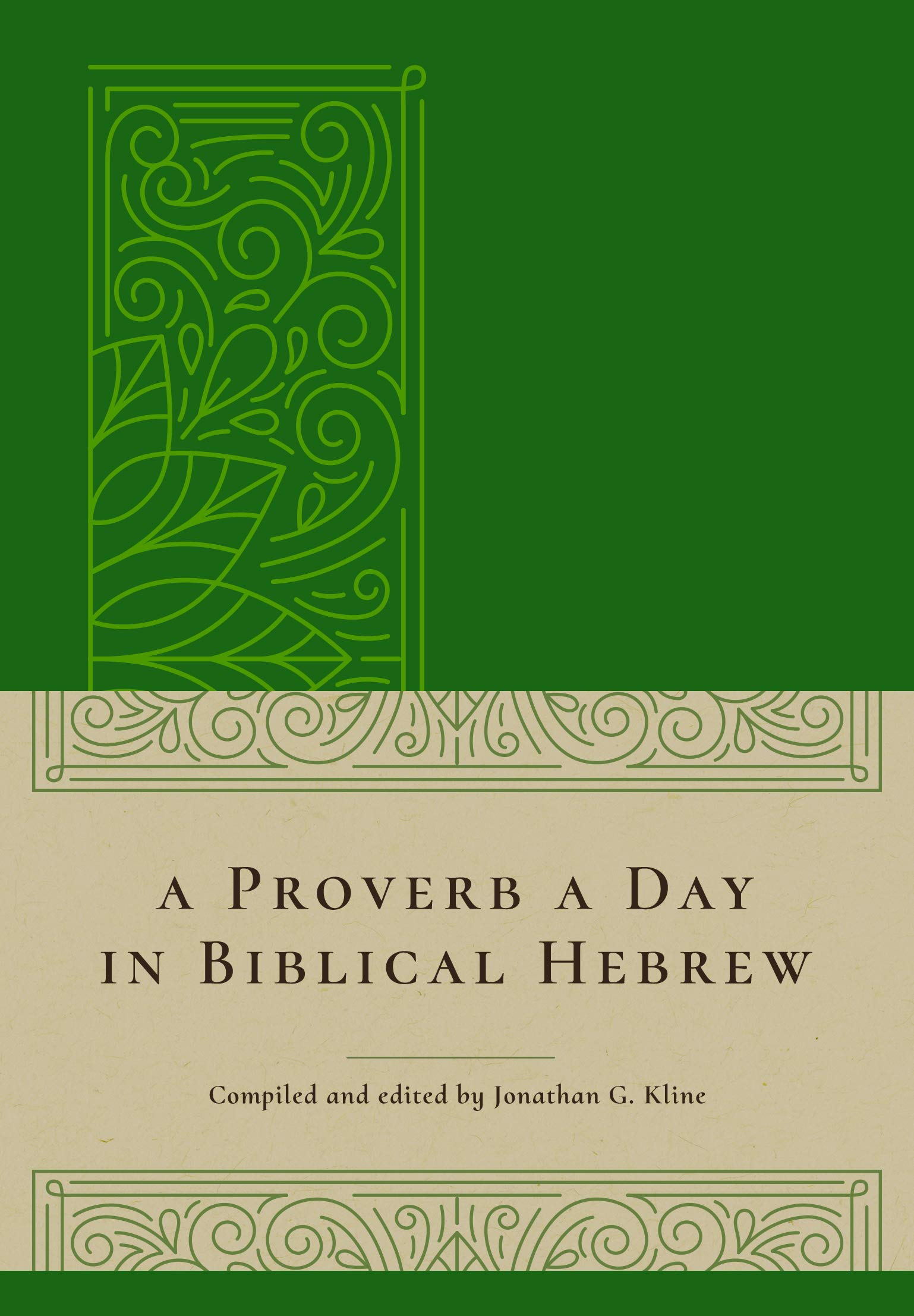 A Proverb a Day in Biblical Hebrew (English and Hebrew