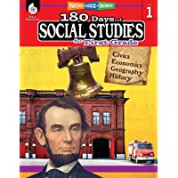 180 Days of Social Studies: Grade 1 - Daily Social Studies Workbook for Classroom and Home, Cool and Fun Civics Practice, Elementary School Level ... Created by Teachers (180 Days of Practice)