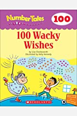 Number Tales: 100 Wacky Wishes Kindle Edition