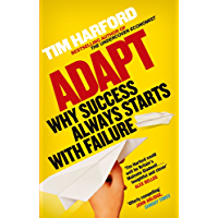 Adapt: Why Success Always Starts with Failure (English Edition)