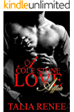 A Cole Stone Love Affair