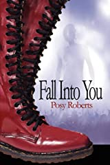 Fall Into You Paperback