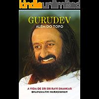 Gurudev: Além do Topo