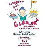 Gurpreet Goes to Gurdwara: Understanding the Sikh Place of Worship