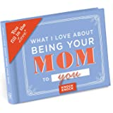 Knock Knock 50254 What I Love About Being Your Mom Fill in the Love Journal