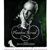 Phantom Thread (Original Motion Picture Soundtrack)