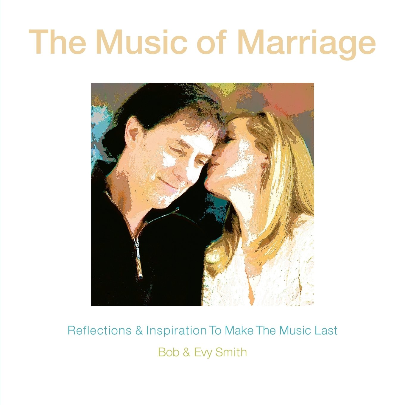The Music of Marriage: Reflections & Inspiration to Make the Music Last pdf epub