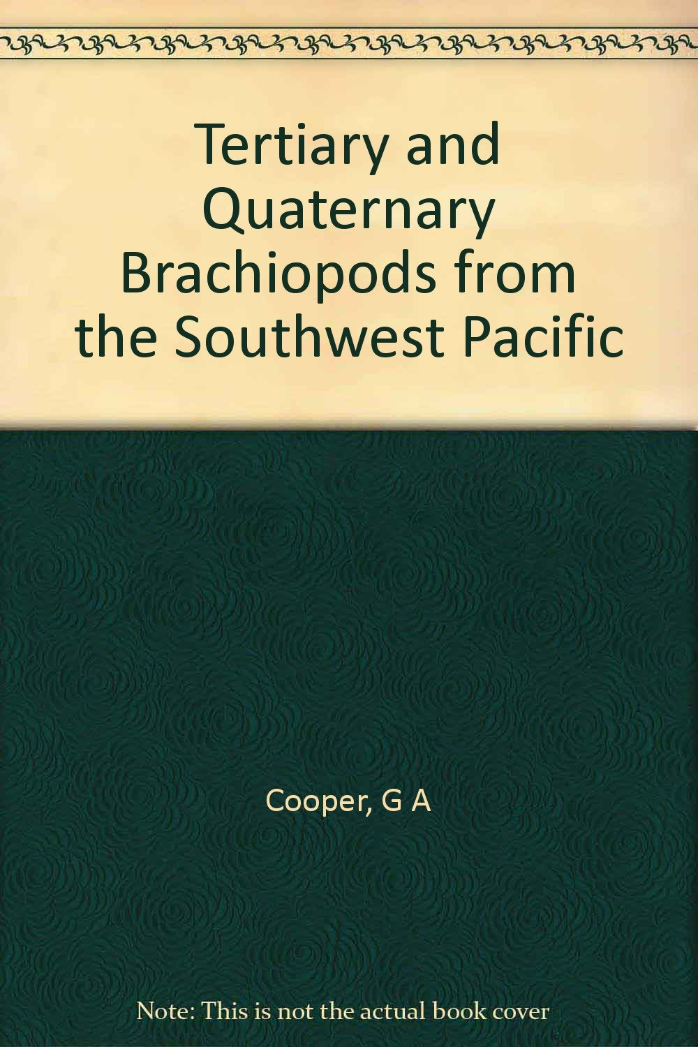 Tertiary and Quaternary brachiopods from the Southwest Pacific (Smithsonian contributions to paleobiology ; no. 38)