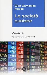 5b0fbc80bf Amazon.it: Le società con azioni quotate nei mercati - Mario Cera ...