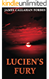 Lucien's Fury