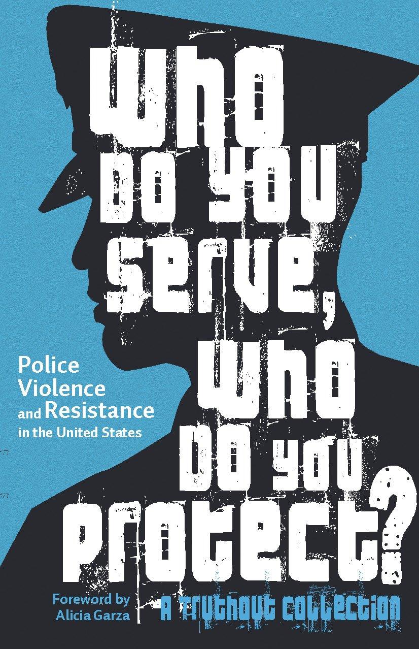 Who Do You Serve? Who Do You Protect?