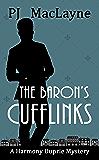 The Baron's Cufflinks (The Harmony Duprie Mysteries Book 3)