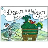 A Dragon in a Wagon (Picture Puffin)