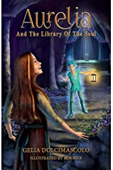 Aurelia and the Library of the Soul Paperback