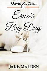 Erica's Big Day
