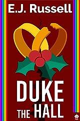 Duke the Hall: A M/M Superhero Romance Kindle Edition