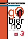 Gobierno de Personas en la Empresa (Personas y organizaciones nº 3) (Spanish Edition)
