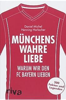 Das Fc Bayern Buch Dumm Und Frechheiten Wahr Und
