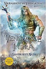 Vikramaditya Veergatha Book 3 - The Vengeance of Indra Paperback