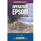 Operation Epsom: VIII British Corps vs 1st SS Panzerkorps (Battleground Europe)